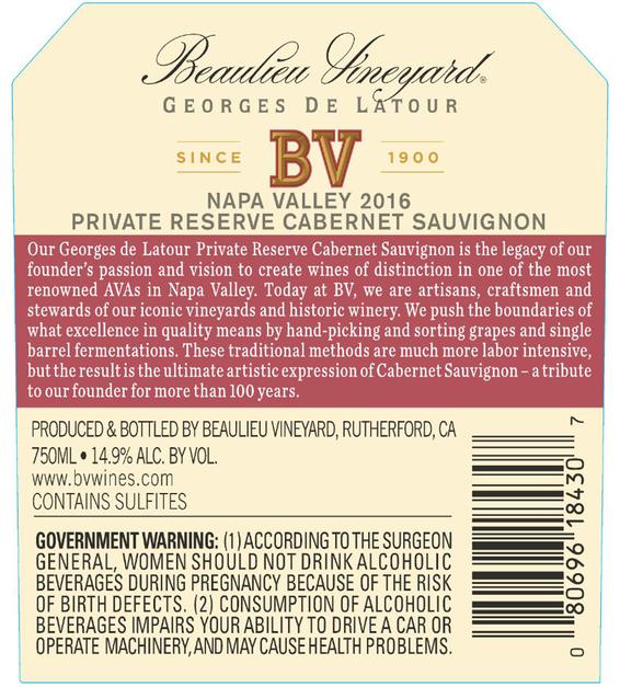 2016 Beaulieu Vineyard Georges de Latour Private Reserve Napa Valley Cabernet Sauvignon Back Label