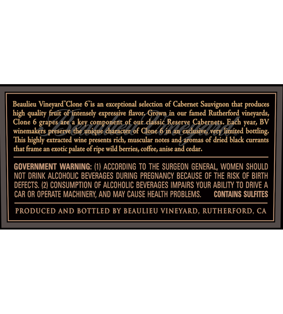 2013 Beaulieu Vineyard Reserve Clone 6 Rutherford Cabernet Sauvignon Back Label
