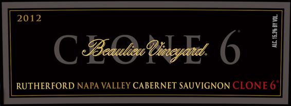 2012 Beaulieu Vineyard Clone 6 Rutherford Cabernet Sauvignon Front Label