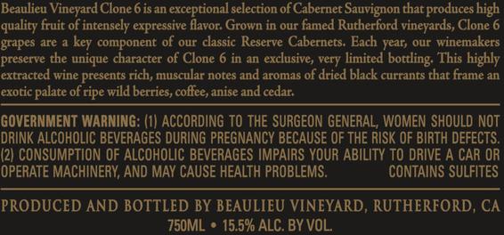 2016 Beaulieu Vineyard Clone 6 Napa Valley Cabernet Sauvignon Back Label